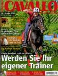 Presseschau CAVALLO Oktober 2011 – Das eigene Pferd selbst trainieren, Glückspilze als Medizin-Trend…