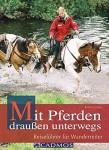 Buchvorstellung: Mit Pferden draußen unterwegs – Robert Claus